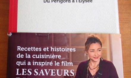 L'extraordinaire Danièle Mazet-Delpeuch, ou les saveurs du palais après le Périgord